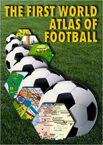 * The First World Atlas Of Football *